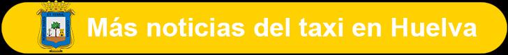 Noticias del taxi de Huelva