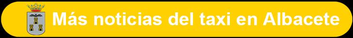 Noticias del taxi en Albacete